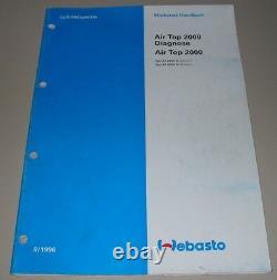 Werkstatthandbuch Webasto Air Top Diagnose / AT 2000 B Benzin + D Diesel 8/1996